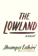 "Book Talk: ""The Lowland"" by Jhumpa Lahiri"