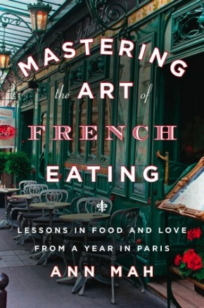 "Book Talk: ""Mastering the Art of French Eating"" by Ann Mah"